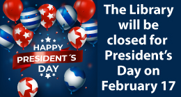 Closing for President's Day