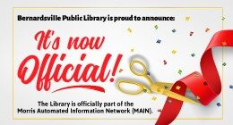 Bernardsville Library joins MAIN. Click here for more information.